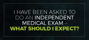 Independent Medical Exam