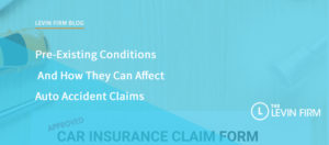 Pre-Existing Conditions and How They Can Affect Auto Accident Claims