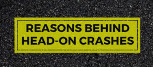 reasons behind head on crashes