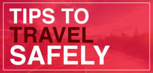 Tips To Travel Safe