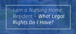Philadelphia Nursing Home Attorney